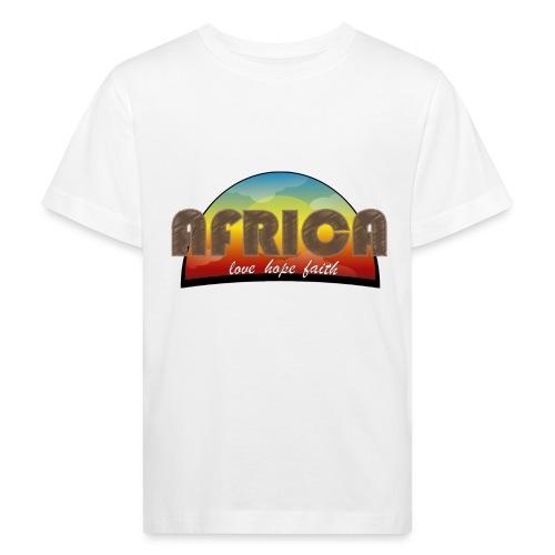Africa_love_hope_and_faith - Maglietta ecologica per bambini