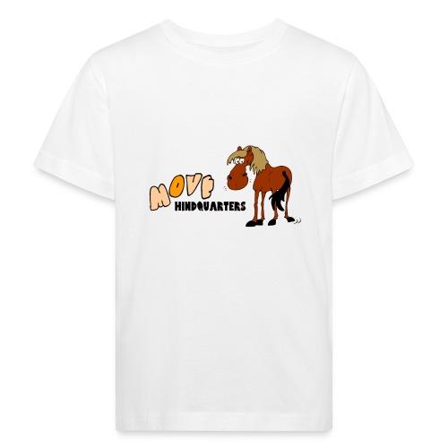 move hindquarters - Kinder Bio-T-Shirt