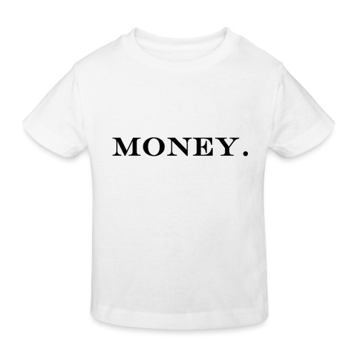 Money Geld - Kinder Bio-T-Shirt