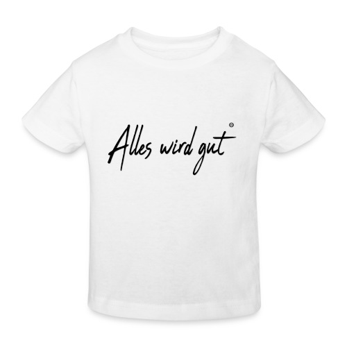 Alles wir gut - Kinder Bio-T-Shirt