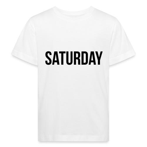 Saturday - Kids' Organic T-Shirt