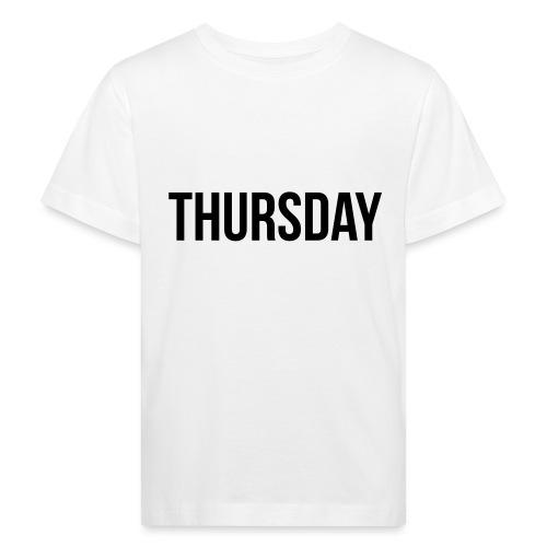 Thursday - Kids' Organic T-Shirt