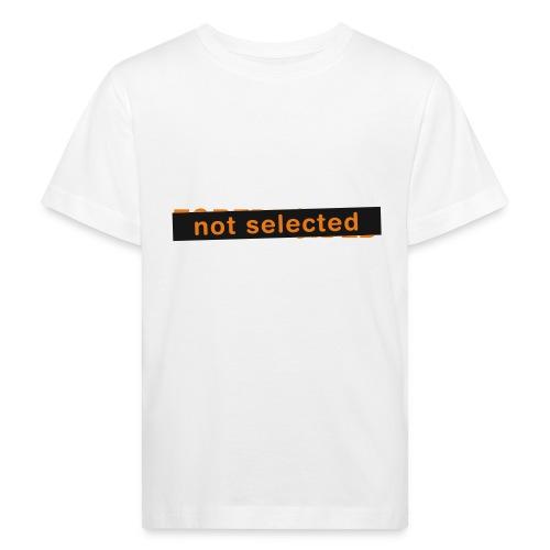 Not Selected - Kinderen Bio-T-shirt