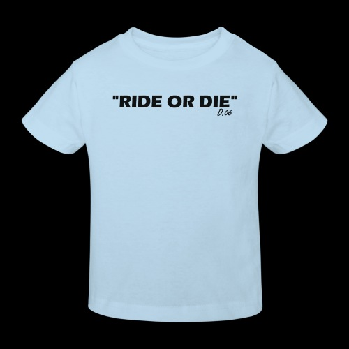 Ride or die (noir) - T-shirt bio Enfant