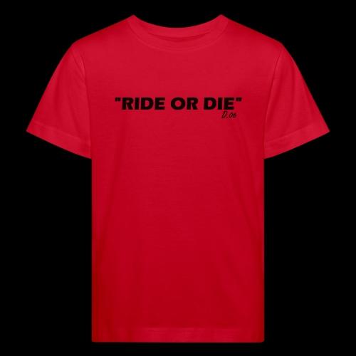 Ride or die (noir) - T-shirt bio Enfant
