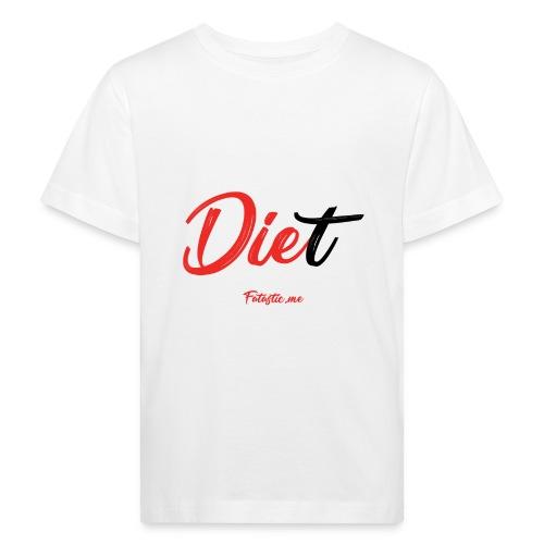 Diet by Fatastic.me - Kids' Organic T-Shirt