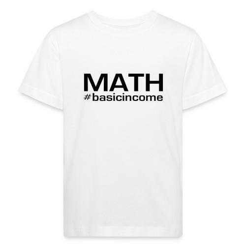 math-black - Kinderen Bio-T-shirt