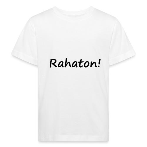Rahaton! - Lasten luonnonmukainen t-paita