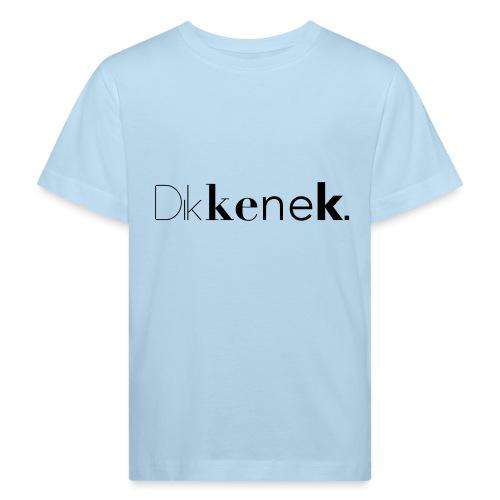 dikkenek - T-shirt bio Enfant