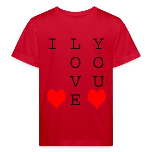 I Love You - Kids' Organic T-Shirt