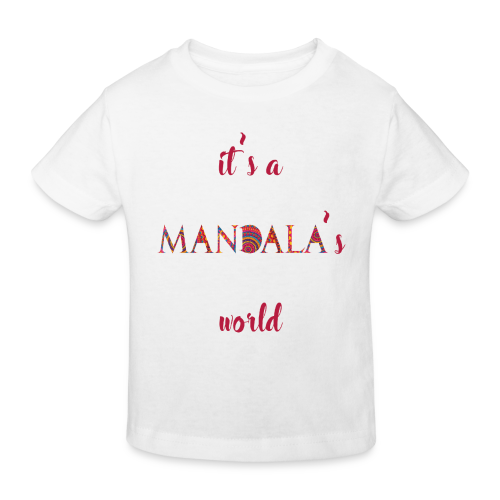 It's a mandala's world - Kids' Organic T-Shirt