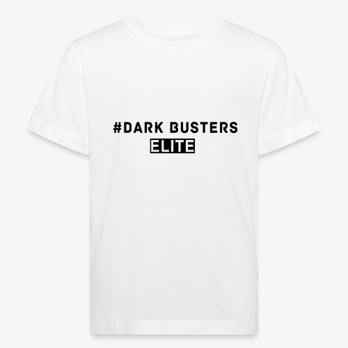 #Dark Busters ELITE - Kinder Bio-T-Shirt