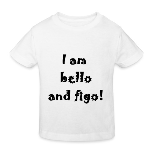 Bello and Figo - Kids' Organic T-Shirt