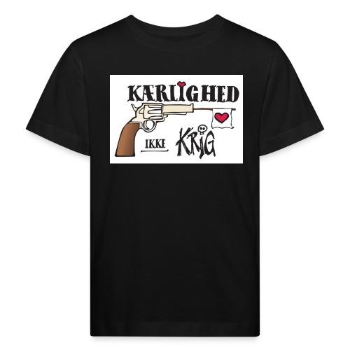 Kærlighed IKKE krig - Organic børne shirt
