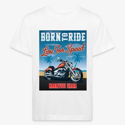 Summer 2021 - Born to ride - Maglietta ecologica per bambini