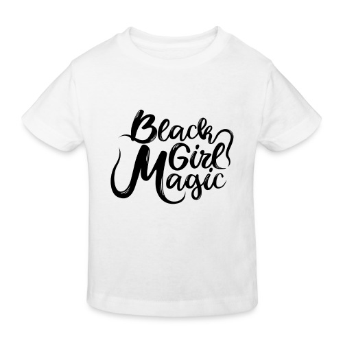 Black Girl Magic 1 Black Text - Kids' Organic T-Shirt