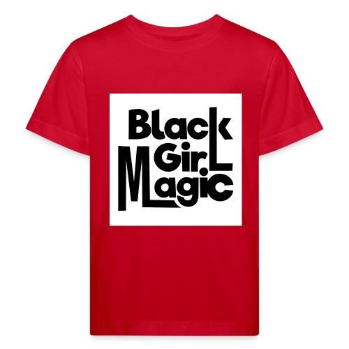 Black Girl Magic 2 Black Text - Kids' Organic T-Shirt