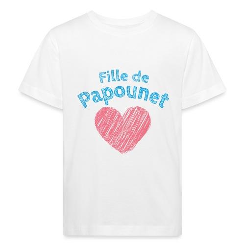 Fille de Papounet - T-shirt bio Enfant