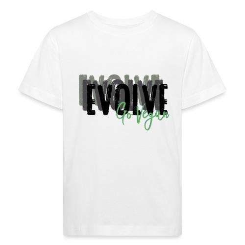 Evolve go Vegan - Kids' Organic T-Shirt
