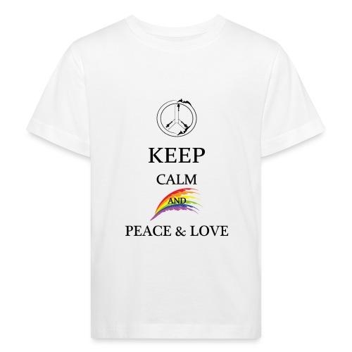 keep calm and Peace & Lov - Maglietta ecologica per bambini