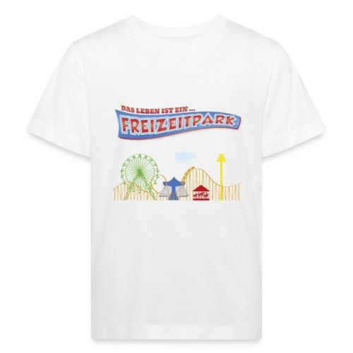 Das Leben ist ein Freizeitpark - Kinder Bio-T-Shirt