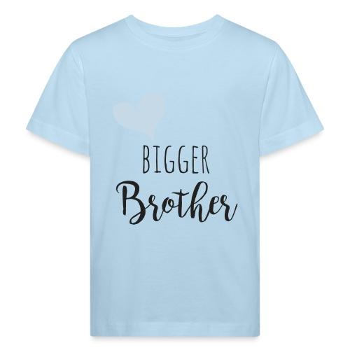 Bigger Brother - Kinder Bio-T-Shirt