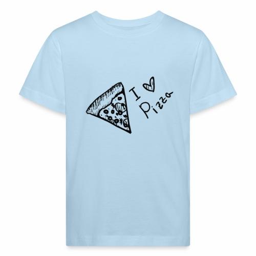 I LOVE PIZZA - Kinder Bio-T-Shirt