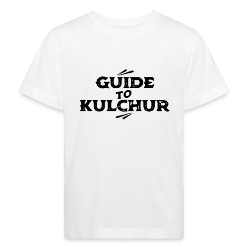Guide to Kulchur - Kids' Organic T-Shirt
