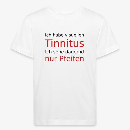 visuellen Tinnitus - Kinder Bio-T-Shirt