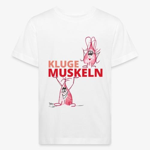 Kluge Muskeln - Kinder Bio-T-Shirt