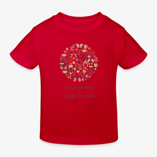 Merry Christmas and Happy New Year - Kids' Organic T-Shirt