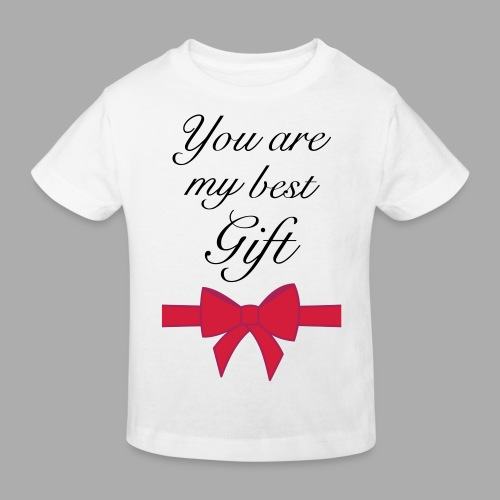 you are my best gift - Kids' Organic T-Shirt