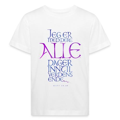 Jeg er med dere alle dager - Økologisk T-skjorte for barn