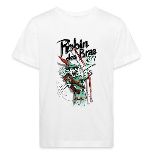 Robin des Bras - Kids' Organic T-Shirt