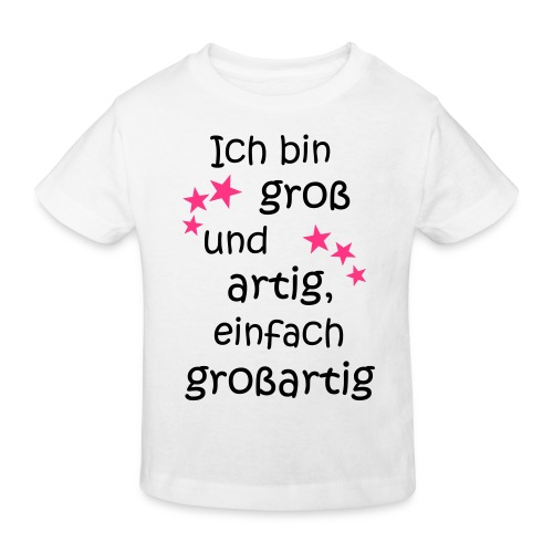 Ich bin gross und artig = großartig pink - Kinder Bio-T-Shirt