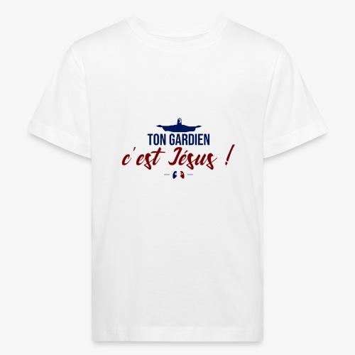 Ton gardien c'est Jésus ! - T-shirt bio Enfant