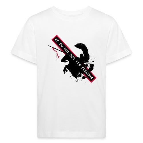 NOVEMBER 11TH WE DO NOT BEG FOR FREEDOM - Ekologiczna koszulka dziecięca