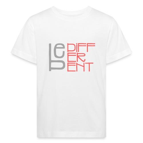 Be different - Fun Spruch Statement Sprüche Design - Kinder Bio-T-Shirt