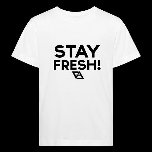 STAY FRESH! T-paita - Lasten luonnonmukainen t-paita