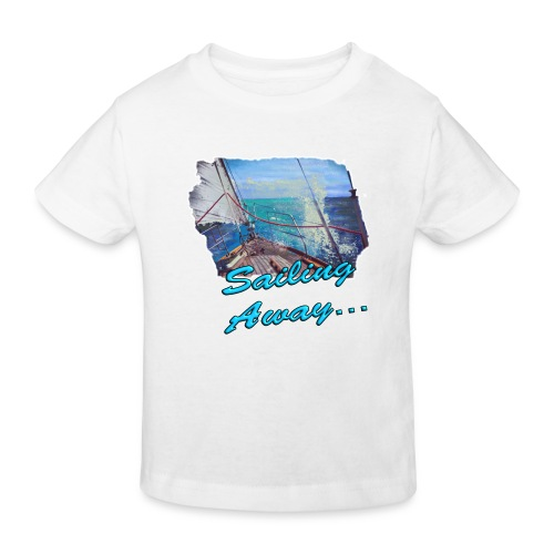 Sailing Away... - Kinder Bio-T-Shirt