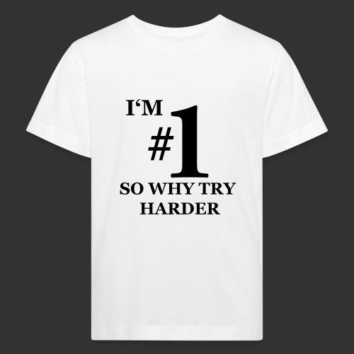 T-shirt, I'm #1 - Ekologisk T-shirt barn