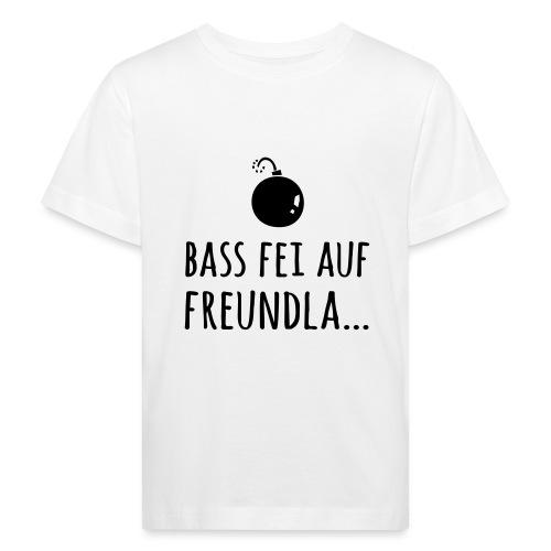 Bass fei auf Freundla - Kinder Bio-T-Shirt