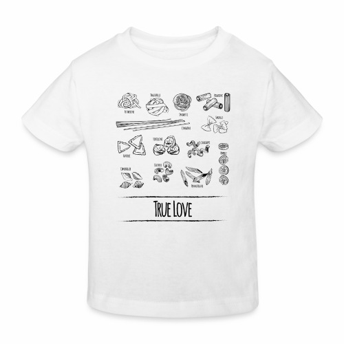 Pasta - My True Love - Kinder Bio-T-Shirt