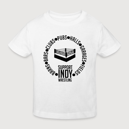 Support Indy Wrestling Anywhere - Kids' Organic T-Shirt