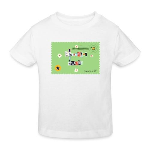 Ehrenwort! - Kinder Bio-T-Shirt