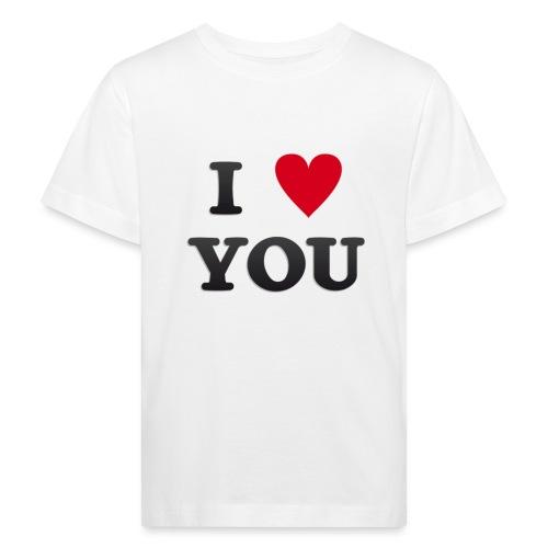 I love you - Økologisk T-skjorte for barn
