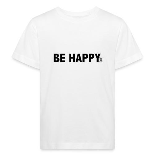 Be Happy - Kinderen Bio-T-shirt