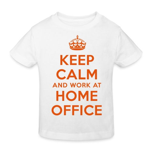 KEEP CALM and work at HOME OFFICE - Kinder Bio-T-Shirt