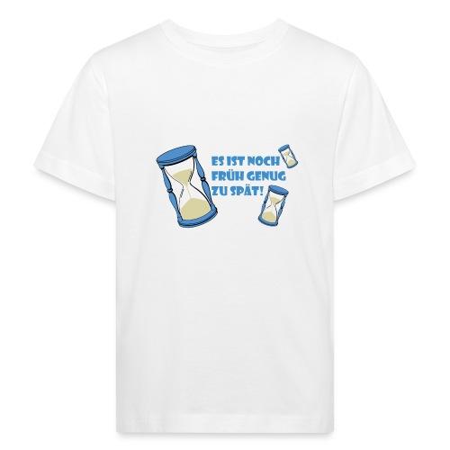 LEBE - bevor Dir die Zeit davon rennt - LEBE! - Kinder Bio-T-Shirt