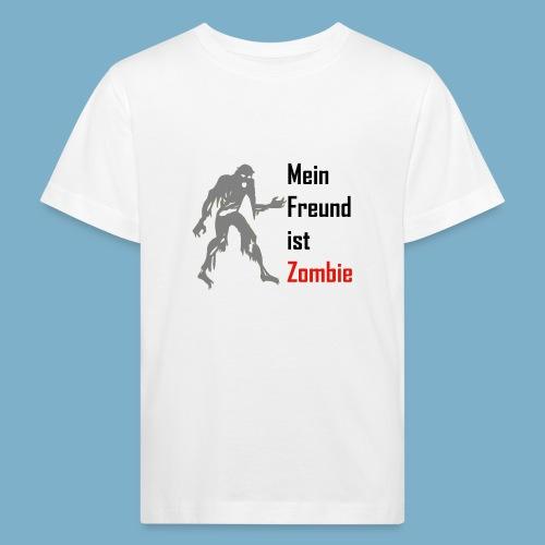 Mein Freund ist Zombie - Kinder Bio-T-Shirt
